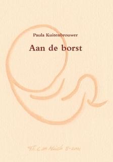 Aan de Borst , geschreven door Paula Kuitenbrouwer
